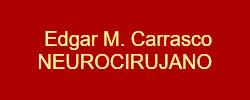 DR. EDGAR M. CARRASCO – NEUROCIRUJANO