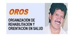 OROS - ORGANIZACION DE RECUPERACION Y ORIENTACION EN SALUD