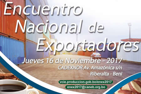 Alistan Encuentro Nacional para exportadores en Riberalta