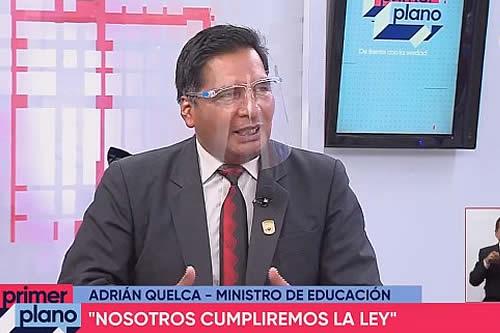 Ministro de Educación afirma que se someterá a investigación sobre denuncia de irregularidades en procesos de institucionalización