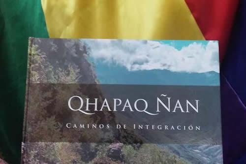 """Libro """"Qhapaq Ñan"""" muestra un panorama de los caminos prehispánicos en Bolivia"""