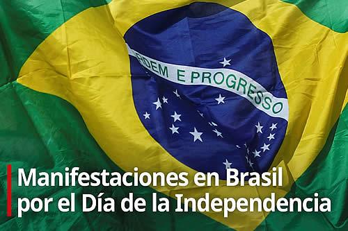 Manifestaciones en Brasil por el Día de la Independencia