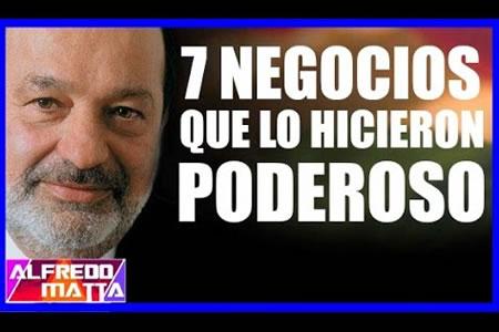 7 Negocios que hicieron a Carlos Slim Millonario