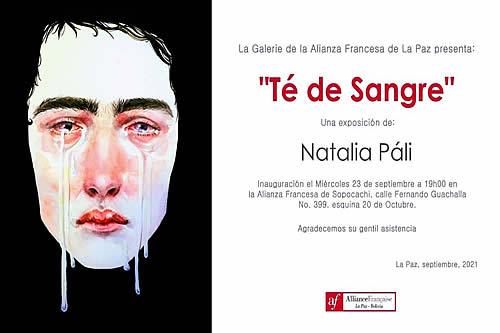 """""""Té de sangre"""" - exposición de Natalia Páli en La Alianza Francesa"""